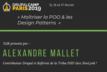 "Drupalcamp Paris 2019 : ""Maîtriser la POO et les Design Patterns"""